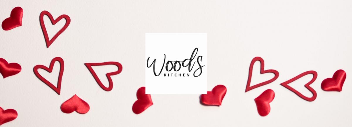 Valentine Menu: Woods Kitchen